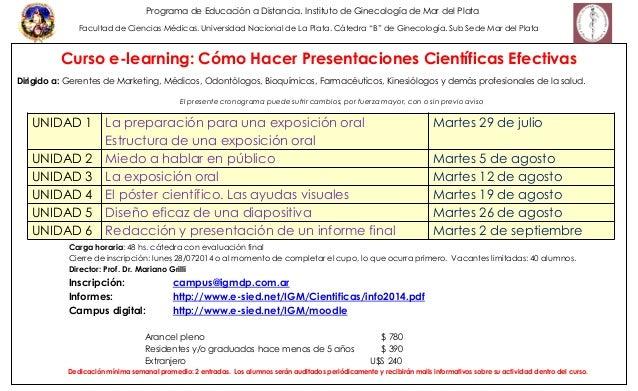 Curso e-learning: Cómo Hacer Presentaciones Científicas Efectivas Dirigido a: Gerentes de Marketing, Médicos, Odontólogos,...