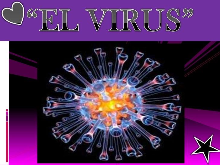"""""""EL VIRUS""""<br />"""
