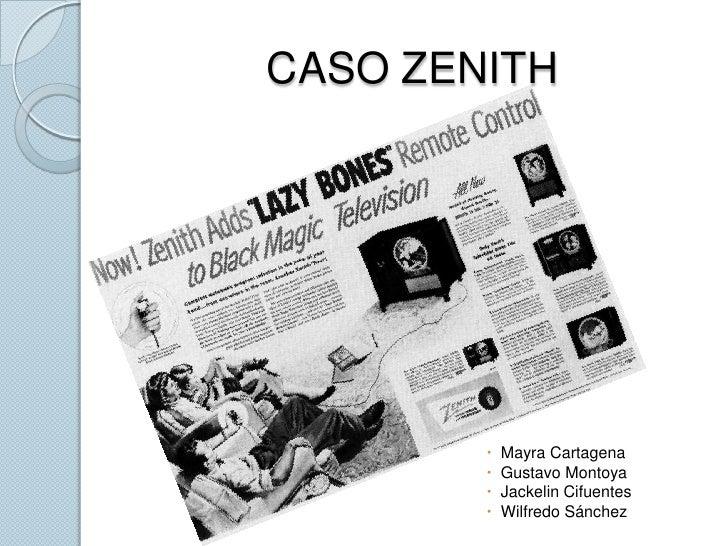 CASO ZENITH<br />Mayra Cartagena<br />Gustavo Montoya<br />Jackelin Cifuentes<br />Wilfredo Sánchez<br />