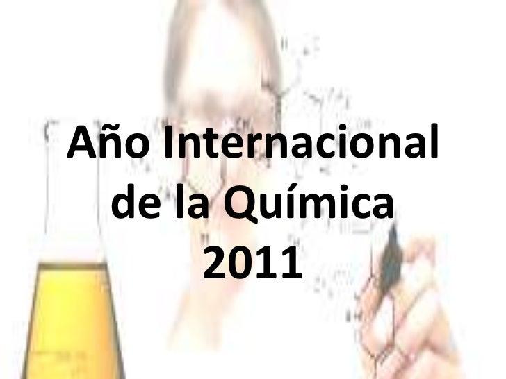 Año Internacional de la Química 2011<br />