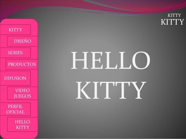 KITTY KITTY DISEÑO SERIES PRODUCTOS DIFUSION VIDEO JUEGOS PERFIL OFICIAL HELLO KITTY KITTY HELLO KITTY