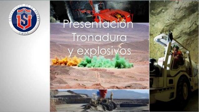 Presentación  Tronadura y explosivos