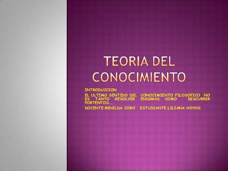 INTRODUCCIONEL ULTIMO SENTIDO DEL CONOCIMIENTO FILOSOFICO NOES TANTO RESOLVER ENIGMAS COMO          DESCUBRIRPORTENTOS…..D...