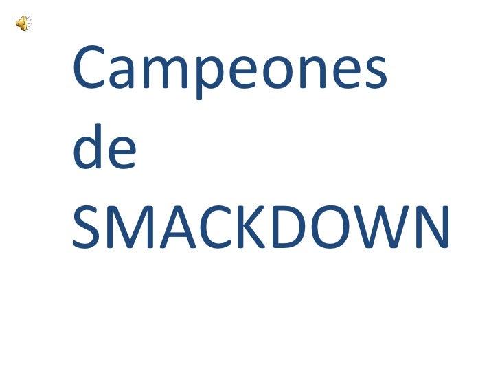 Campeones de SMACKDOWN