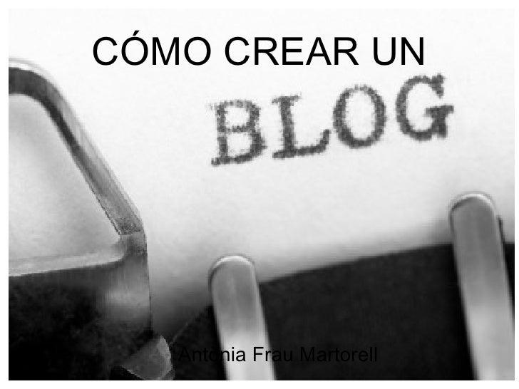 Cómo crear un blog.