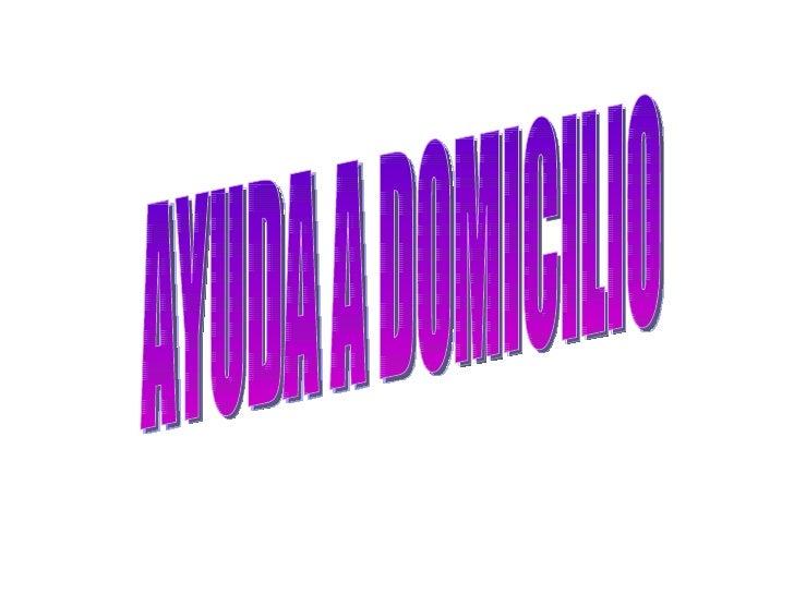 AYUDA A DOMICILIO