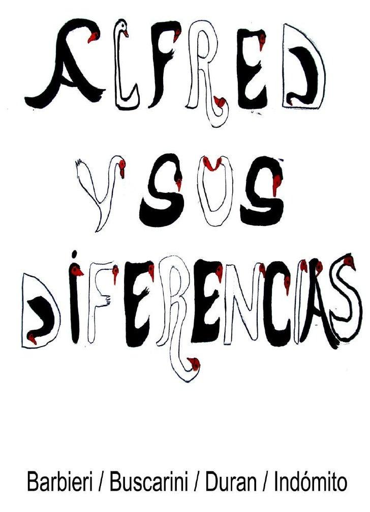 Alfred y sus diferencias