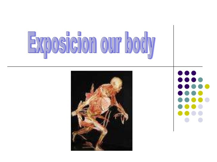 Exposicion our body
