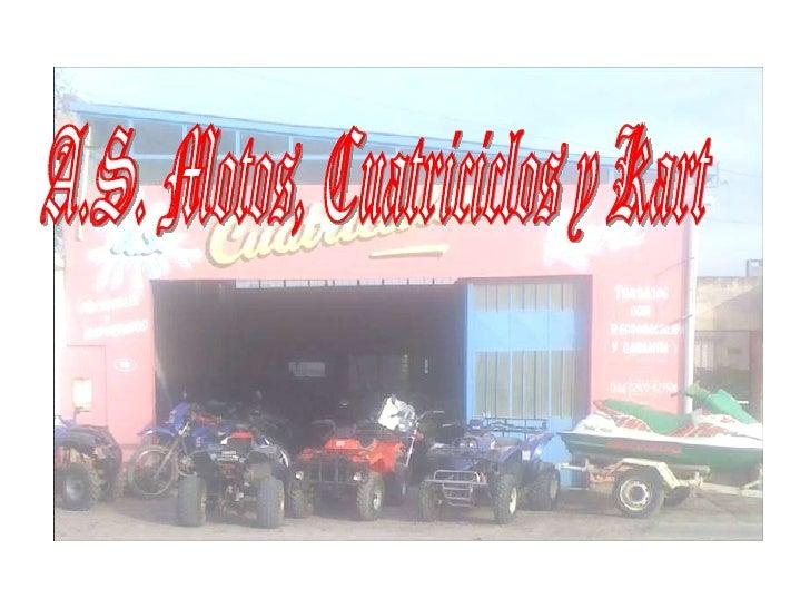 A.S. Motos, Cuatriciclos y Kart