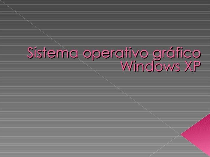 Sistema operativo gráfico Windows XP