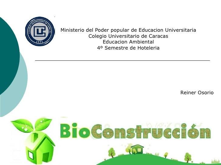 Ministerio del Poder popular de Educacion Universitaria            Colegio Universitario de Caracas                  Educa...