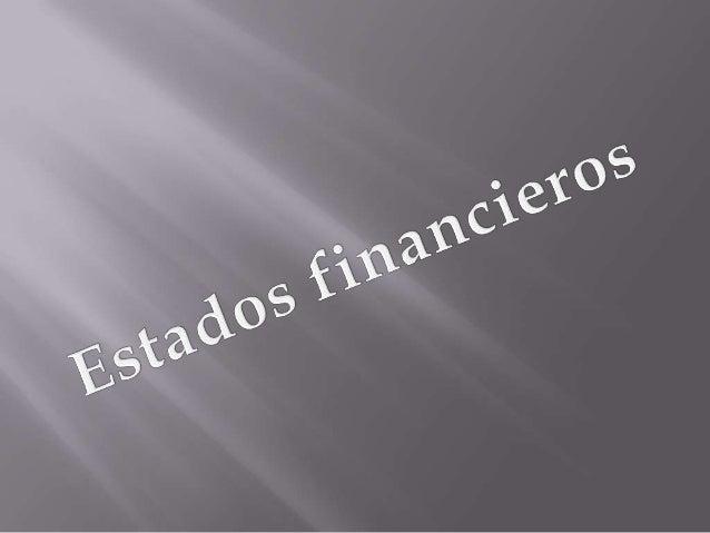 Estados financieros que                                                         Es un resumen de todopresentan a pesos con...