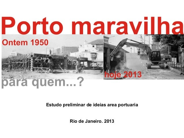 Estudo preliminar de ideias area portuaria Rio de Janeiro. 2013