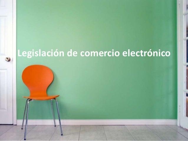 Legislación de comercio electrónico