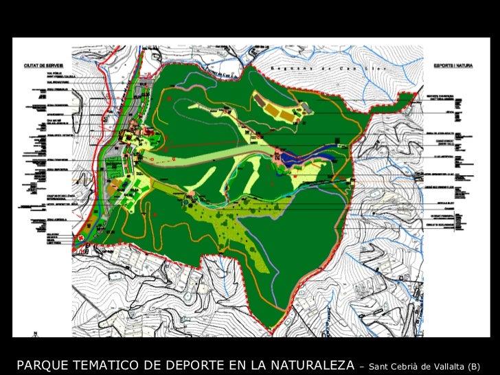 PARQUE TEMATICO DE DEPORTE EN LA NATURALEZA  –   Sant Cebrià de Vallalta (B)