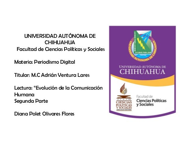 UNIVERSIDAD AUTÓNOMA DE CHIHUAHUA Facultad de Ciencias Políticas y Sociales Materia: Periodismo Digital Titular: M.C Adriá...