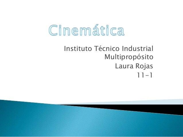 Instituto Técnico Industrial Multipropósito Laura Rojas 11-1