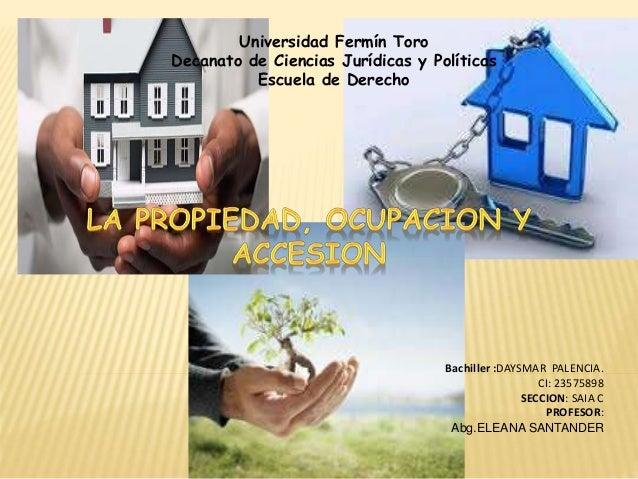 Universidad Fermín Toro  Decanato de Ciencias Jurídicas y Políticas  Escuela de Derecho  Bachiller :DAYSMAR PALENCIA.  CI:...