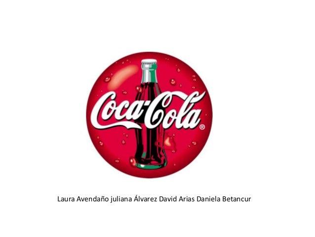 Laura Avendaño juliana Álvarez David Arias Daniela Betancur