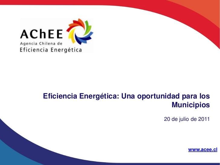 Eficiencia Energética: Una oportunidad para los                                    Municipios                             ...