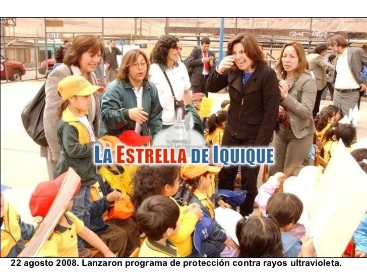 22 agosto 2008. Lanzaron programa de protección contra rayos ultravioleta.