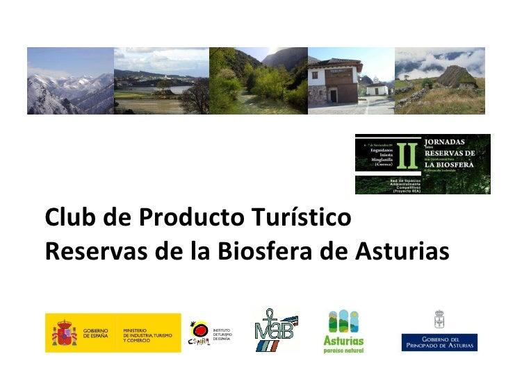 Presentación Club producto Turístico Reservas Biosfera Asturias, Noviembre 2009