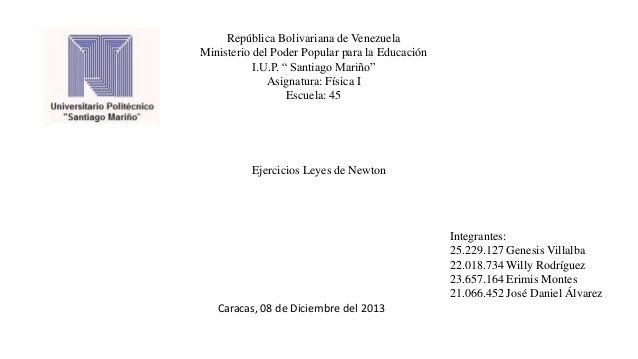 "República Bolivariana de Venezuela Ministerio del Poder Popular para la Educación I.U.P. "" Santiago Mariño"" Asignatura: Fí..."