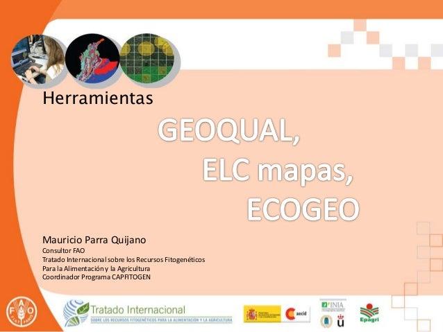 Presentación 2 - GEOQUAL, ELCmapas, ECOGEO - Taller Regional