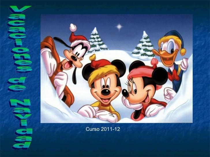 Vacaciones de Navidad Curso 2011-12