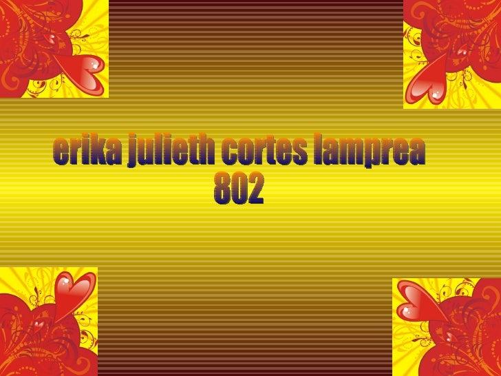 erika julieth cortes lamprea 802
