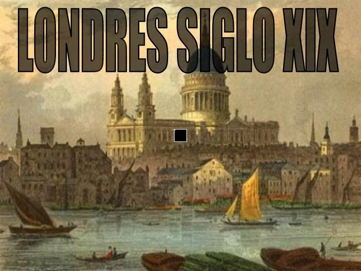 LONDRES SIGLO XIX