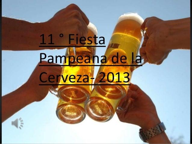 11 ° Fiesta Pampeana de la Cerveza- 2013
