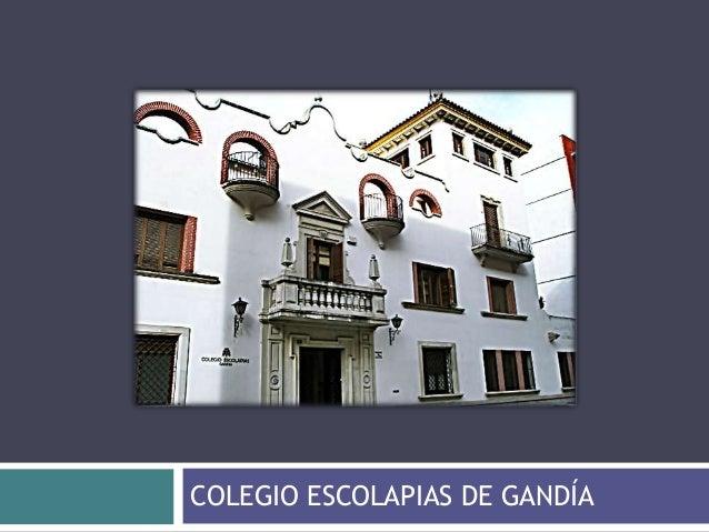 COLEGIO ESCOLAPIAS DE GANDÍA