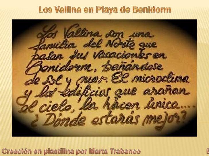 """""""Los Vallina en Playa de Benidorm"""""""