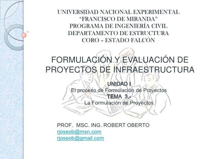 PresentacióN 3 (La FormulacióN De Proyectos)