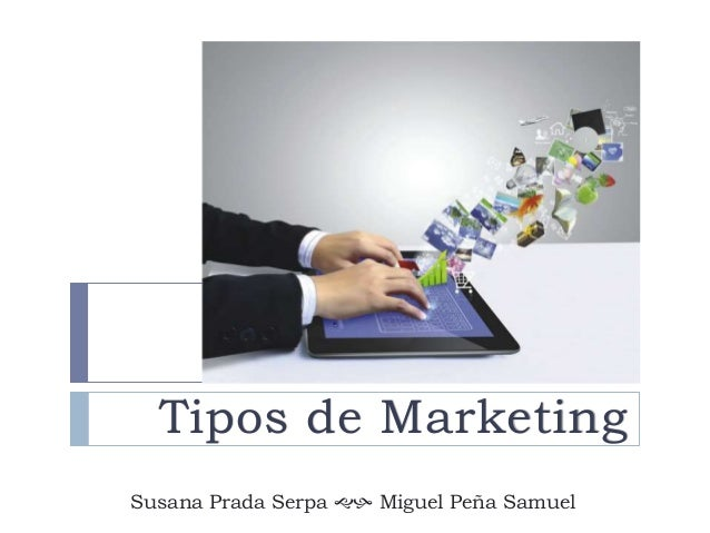 Presentación 3 tipos de marketing