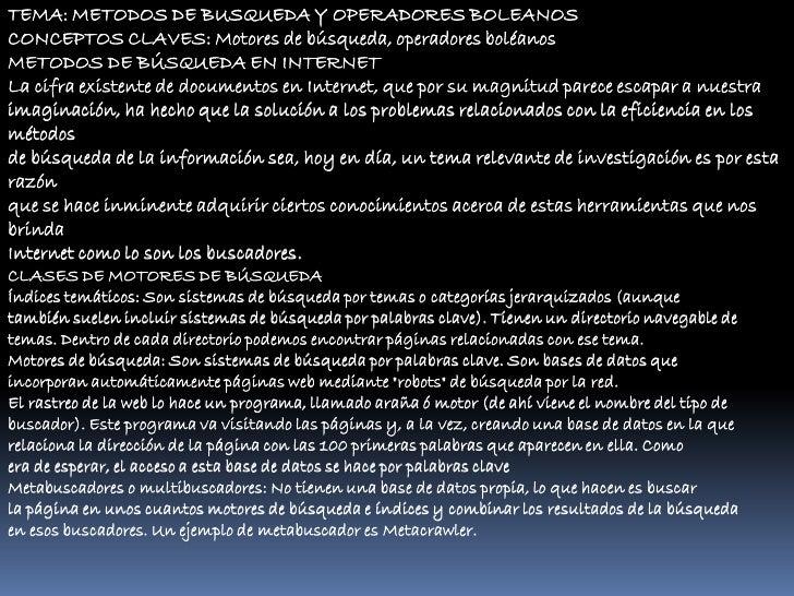 TEMA: METODOS DE BUSQUEDA Y OPERADORES BOLEANOSCONCEPTOS CLAVES: Motores de búsqueda, operadores boléanosMETODOS DE BÚSQUE...