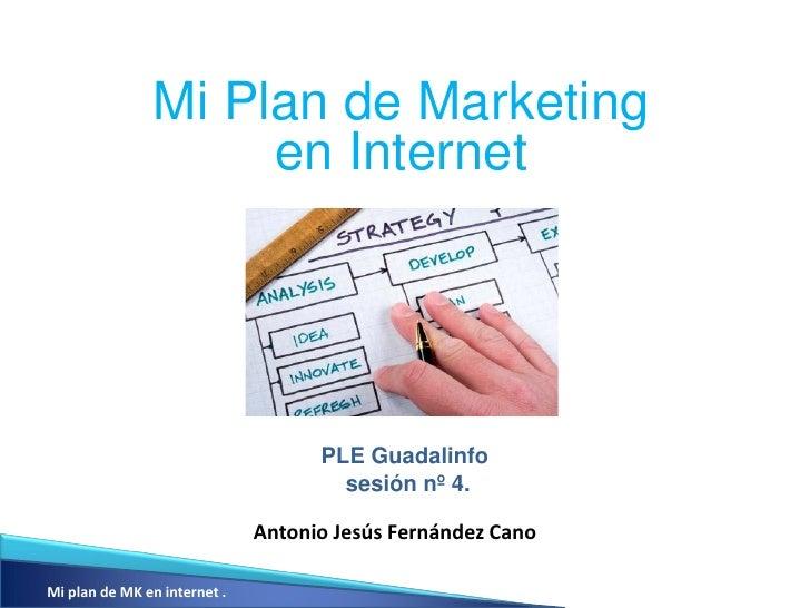 Mi Plan de Marketing                     en Internet                                    PLE Guadalinfo                    ...