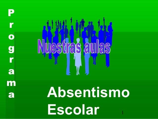 Programa   Absentismo    Escolar 1
