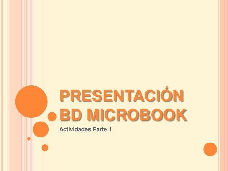Presentación actividades bd microbook 1