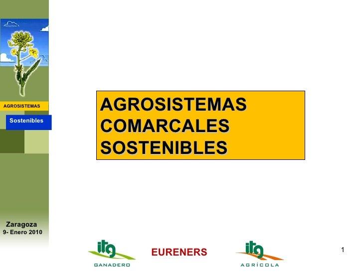 AGROSISTEMAS COMARCALES SOSTENIBLES