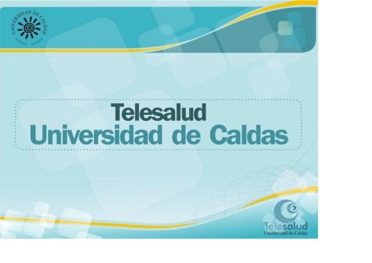 Telesalud de la Universidad de Caldas