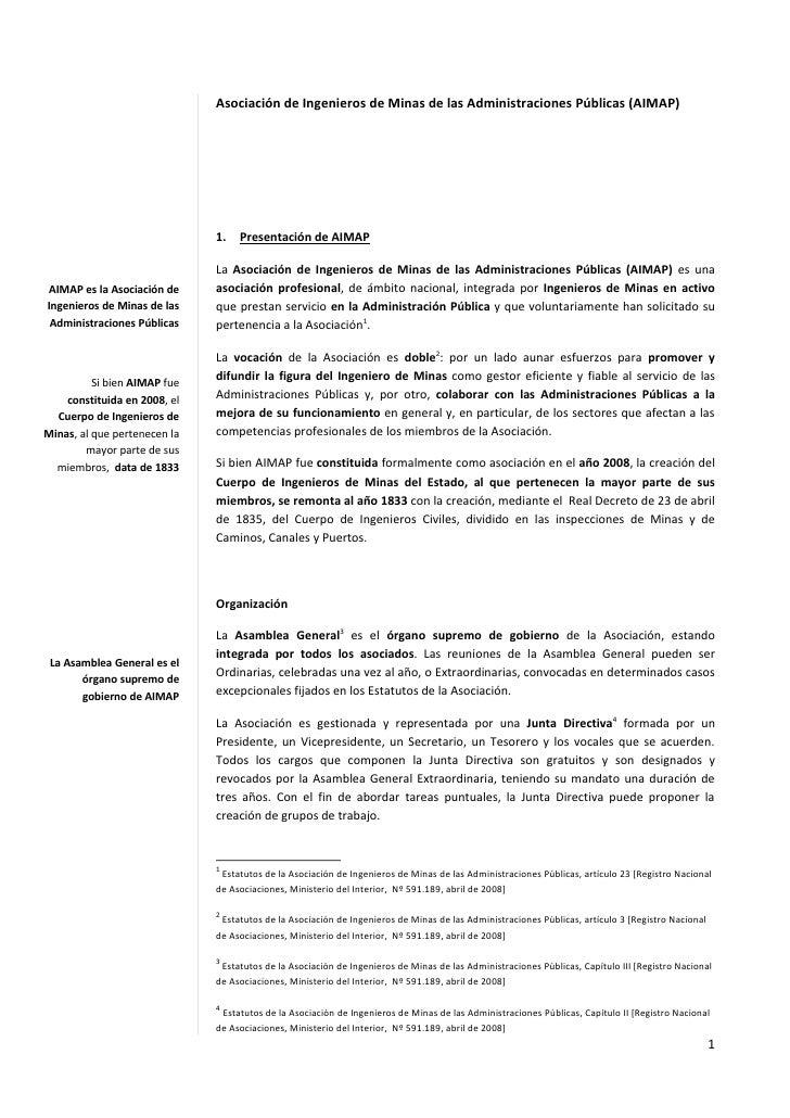 Asociación de Ingenieros de Minas de las Administraciones Públicas (AIMAP)                              1.   Presentación ...