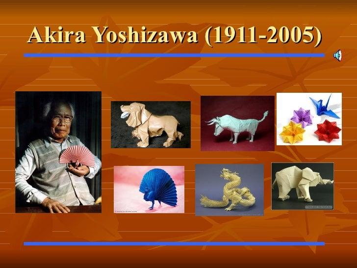Presentación akira yoshizawa