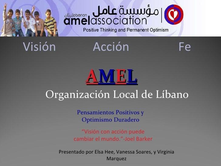 """Organización Local de Líbano Visión   Acción  Fe """" Visión con acción puede cambiar el mundo.""""-Joel Barker Pensamientos Pos..."""