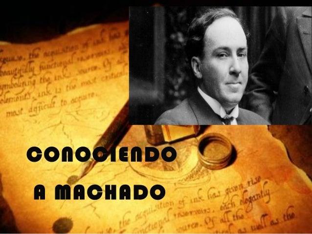 CONOCIENDOA MACHADO
