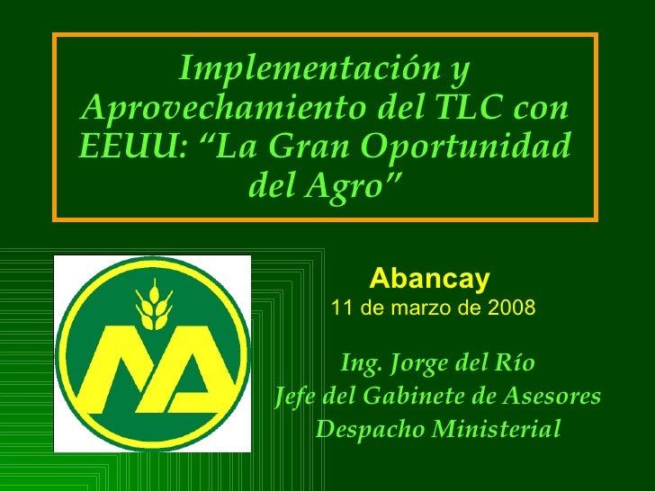 Presentación Apurimac Implementación y Aprovechamiento del TLC con EEUU