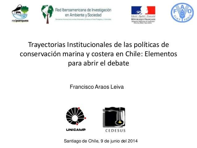 Trayectorias Institucionales de las políticas de conservación marina y costera en Chile: Elementos para abrir el debate