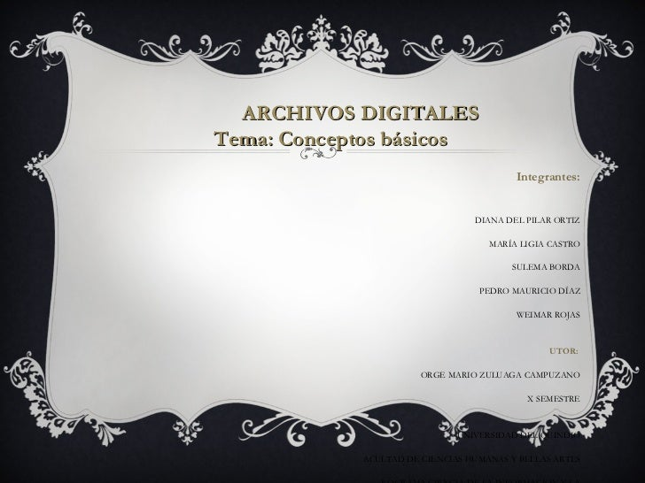 ARCHIVOS DIGITALES   CONCEPTOS BÁSICOS