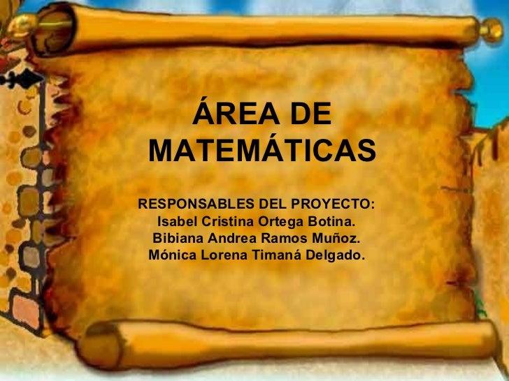 Presentación area de matemáticas,2010 2011